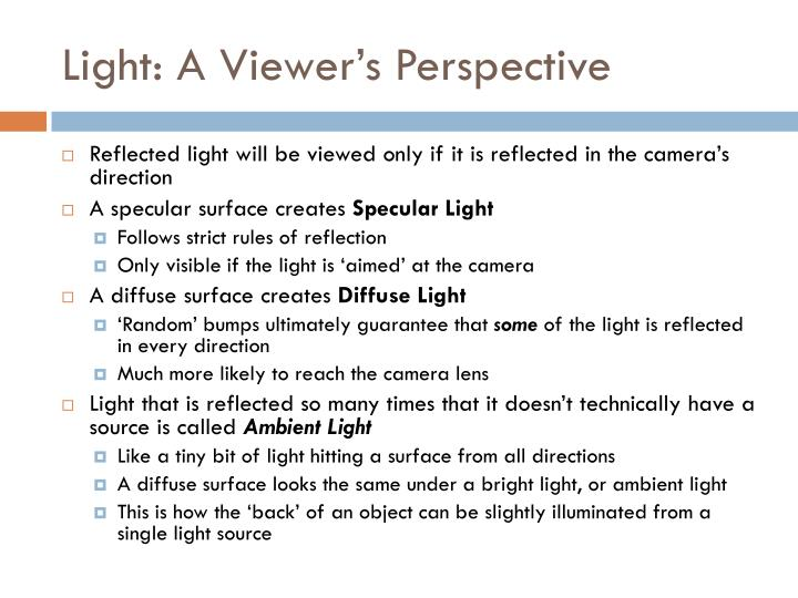 Light: A Viewer's Perspective