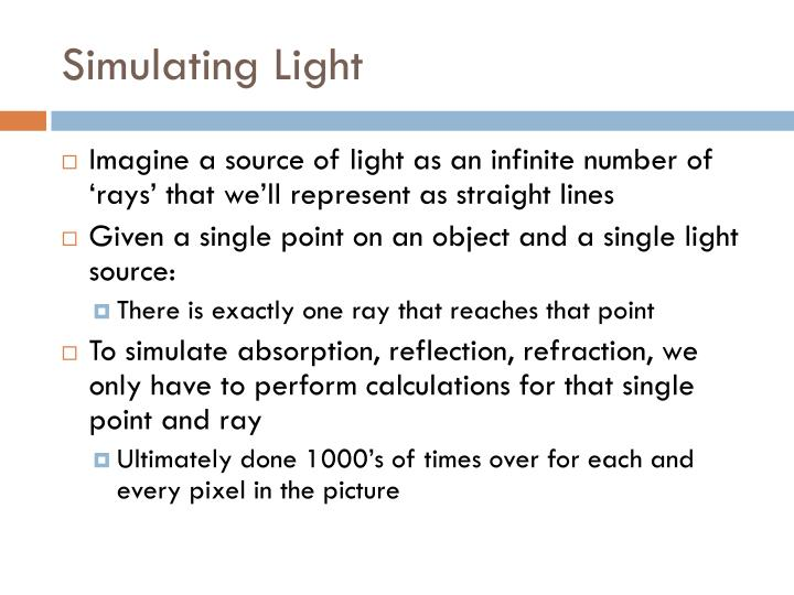 Simulating Light