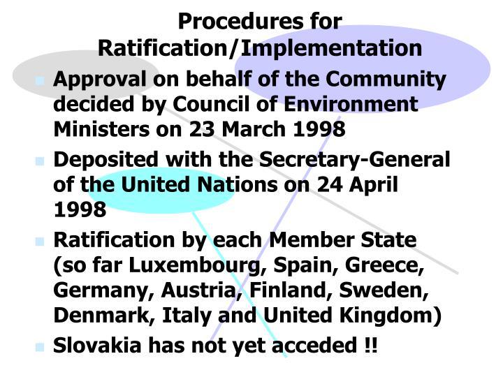 Procedures for Ratification/Implementation