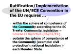 ratification implementation of the un ece convention in the eu requires
