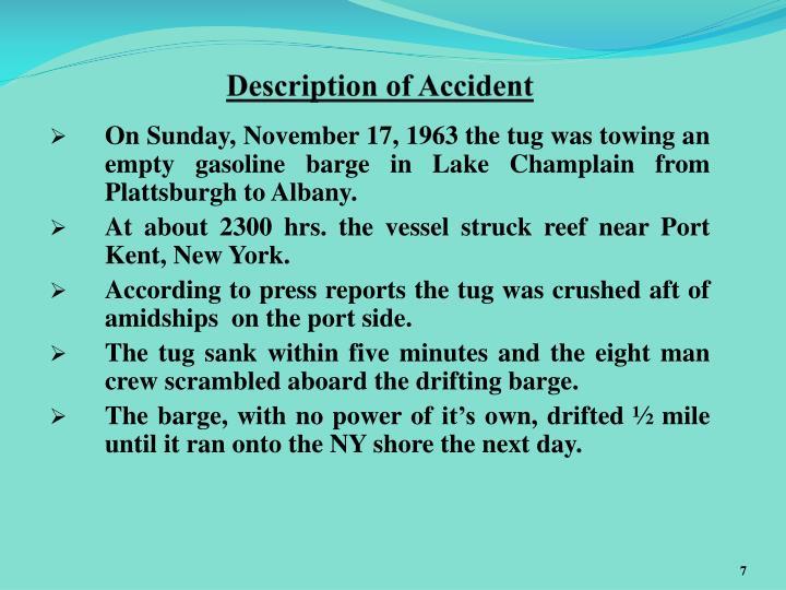 Description of Accident