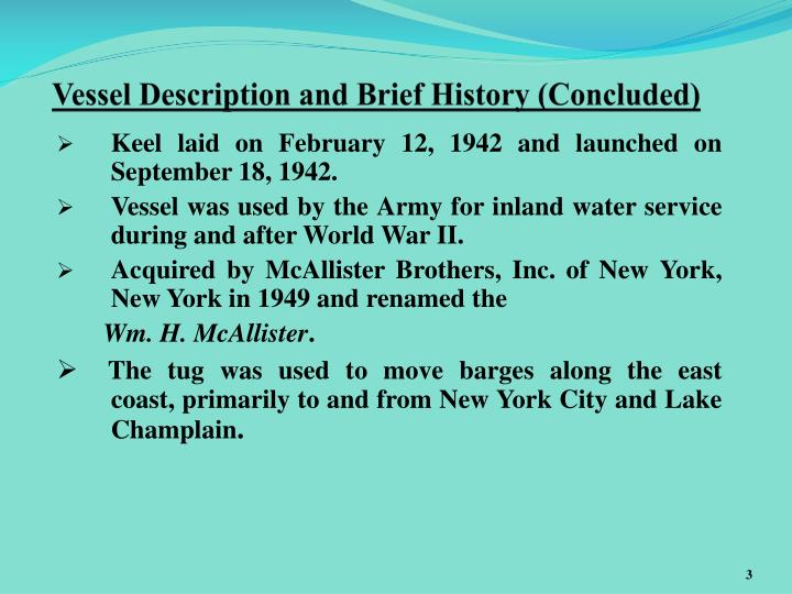 Vessel description and brief history concluded