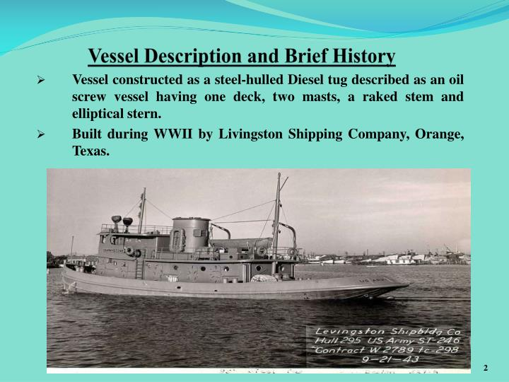 Vessel Description and Brief History