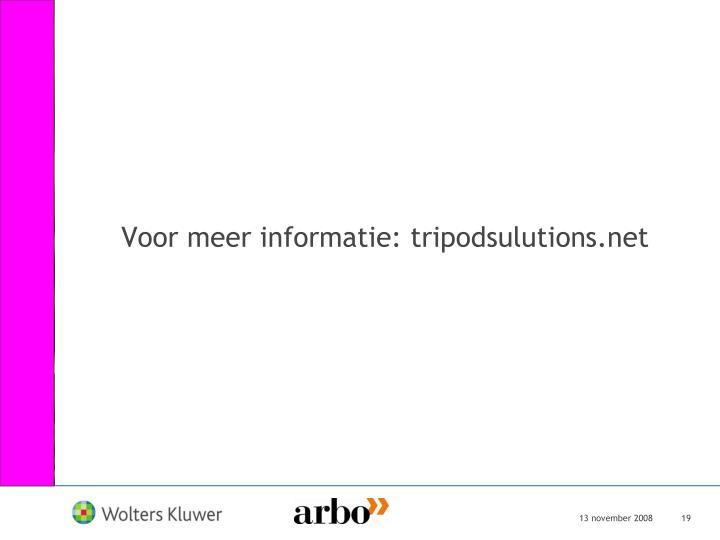 Voor meer informatie: tripodsulutions.net