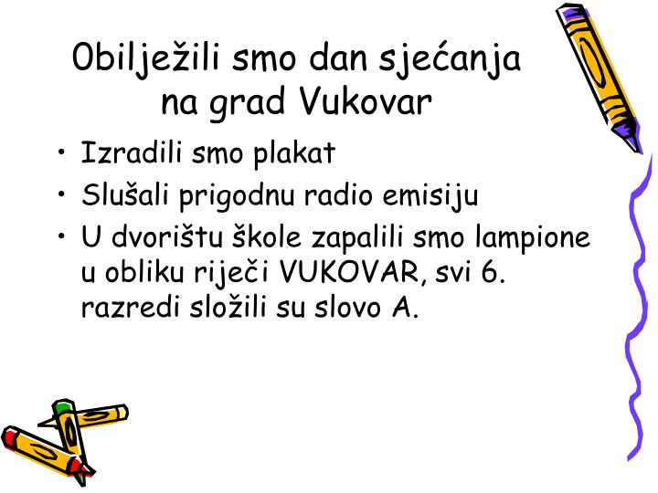 0bilježili smo dan sjećanja na grad Vukovar