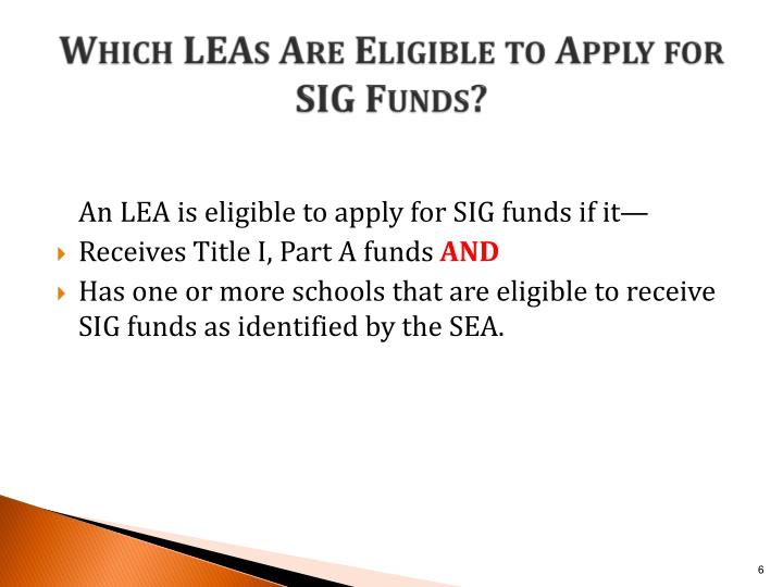 Which LEAs Are Eligible to Apply for SIG Funds?