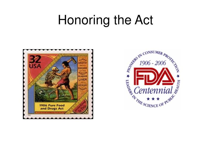 Honoring the Act