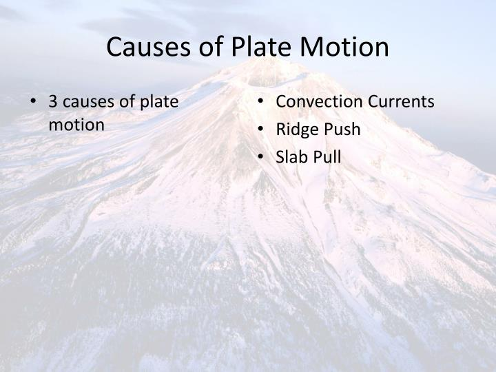 Causes of plate motion1
