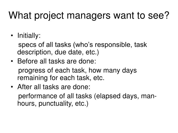 What project managers want to see
