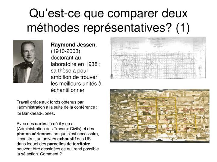 Qu'est-ce que comparer deux méthodes représentatives? (1)