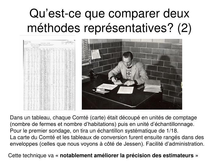 Qu'est-ce que comparer deux méthodes représentatives? (2)