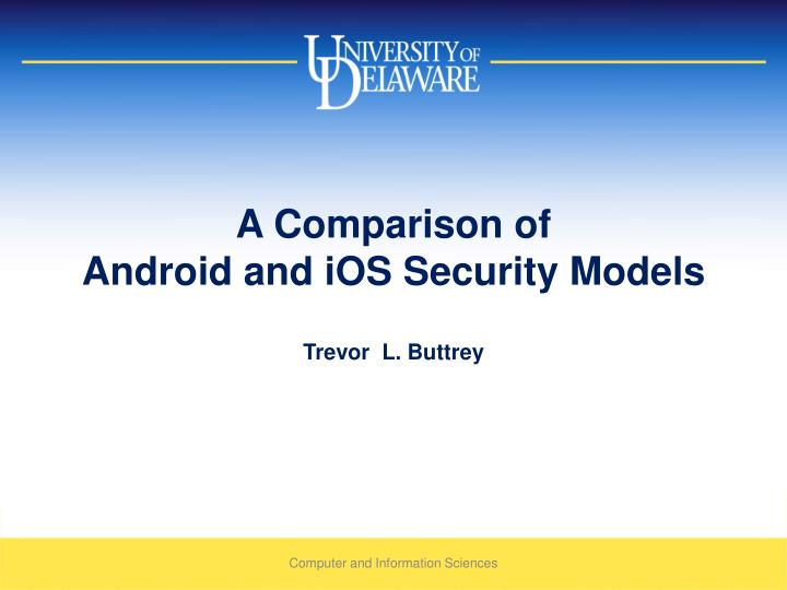 A comparison of android and ios security models