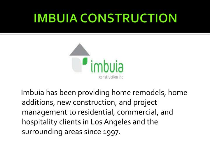 Imbuia construction