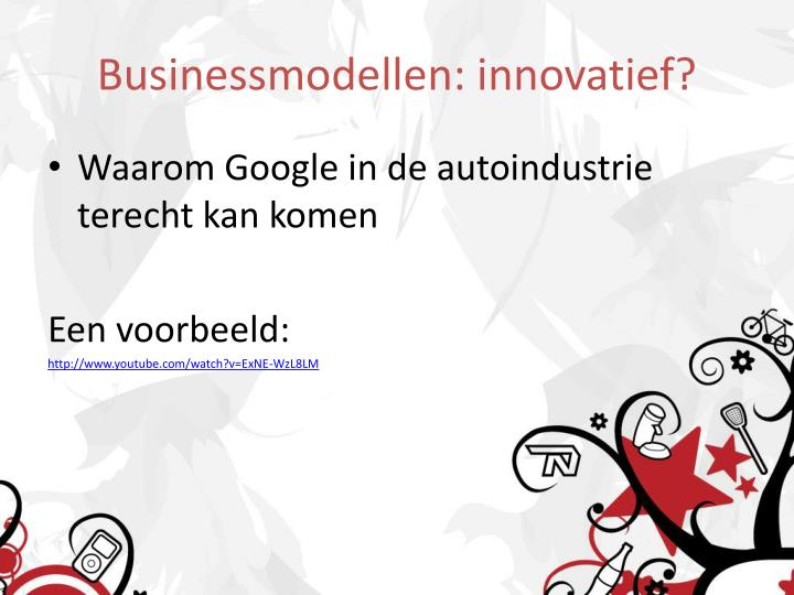 Businessmodellen: innovatief?
