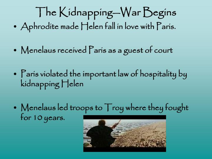The Kidnapping—War Begins