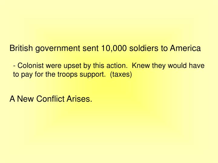 British government sent 10,000 soldiers to America