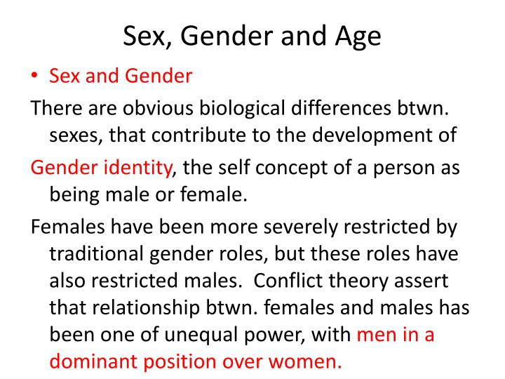 Sex, Gender and Age