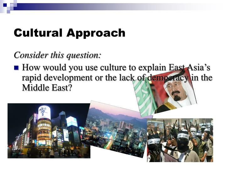 Cultural Approach