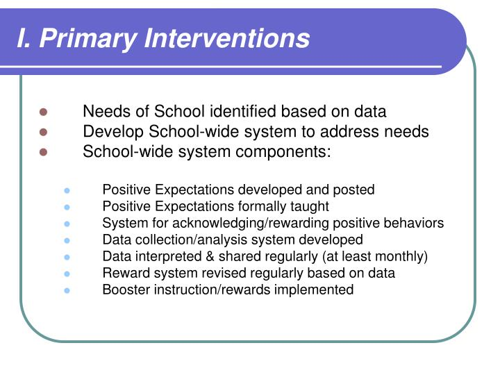 I. Primary Interventions
