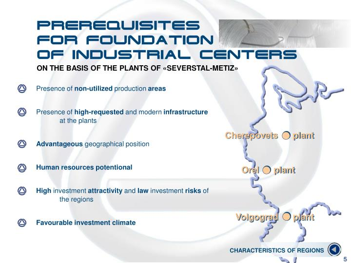 Prerequisites                               for foundation            of industrial centers