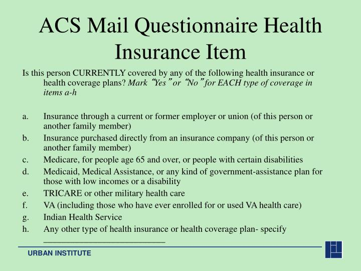 ACS Mail Questionnaire Health Insurance Item