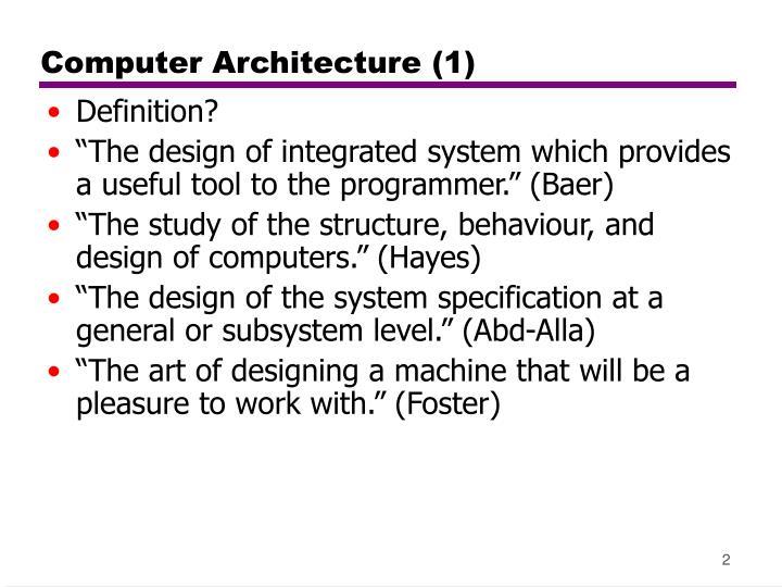 Computer Architecture (1)