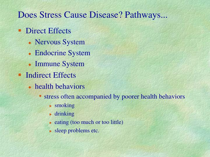 Does stress cause disease pathways