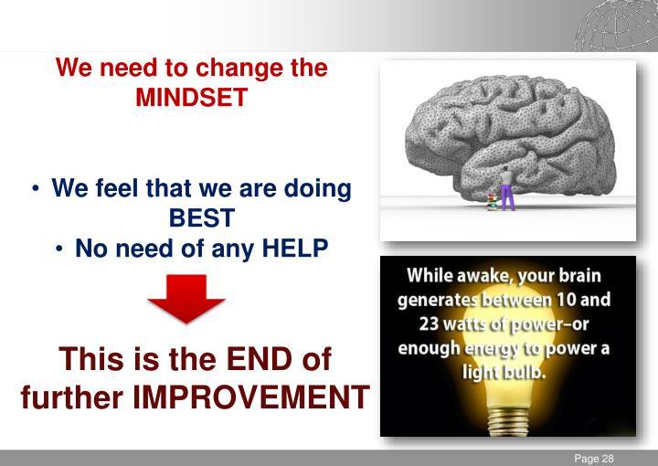 We need to change the MINDSET