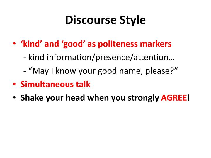 Discourse Style