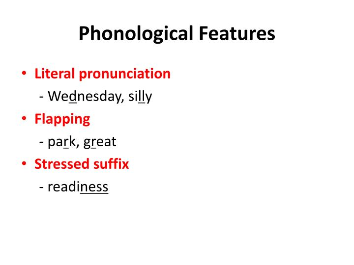 Phonological Features