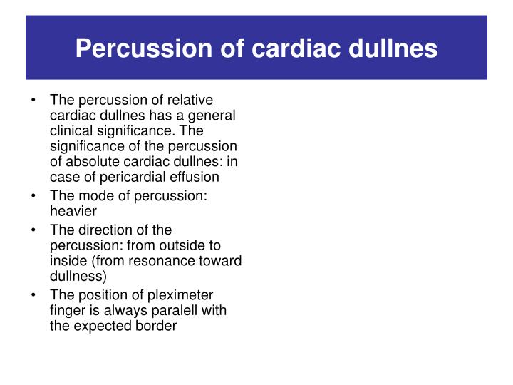Percussion of cardiac dullnes