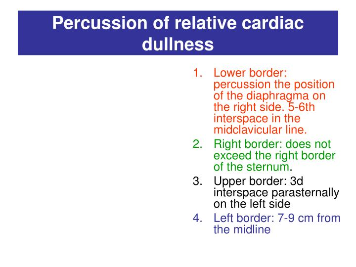 Percussion of relative cardiac dullness