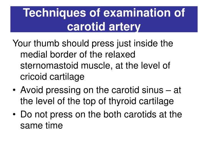 Techniques of examination of carotid artery