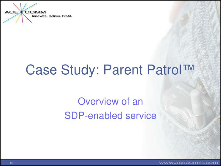 Case Study: Parent Patrol