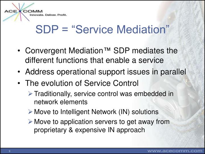 "SDP = ""Service Mediation"""