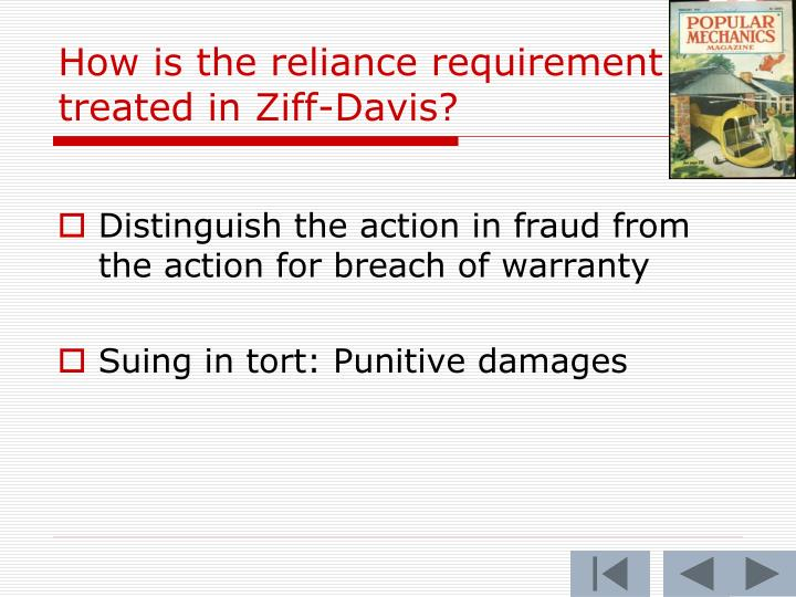 How is the reliance requirement treated in Ziff-Davis?