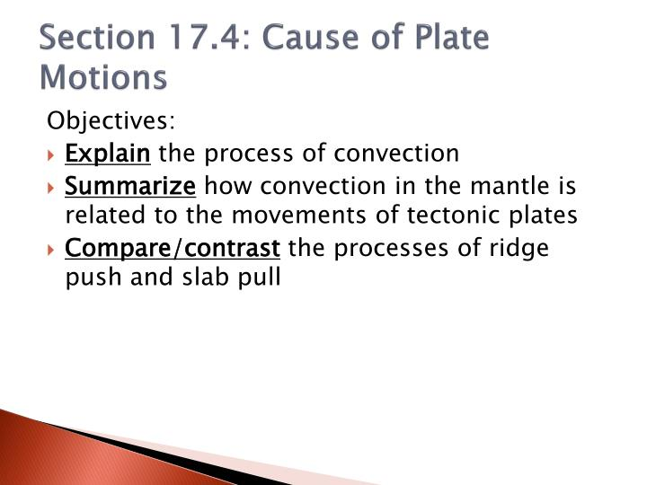 Section 17.4: Cause of Plate Motions