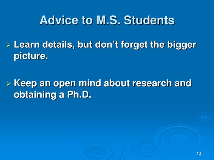 Advice to M.S. Students