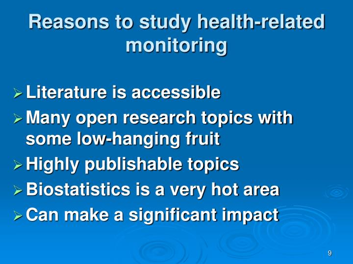 Reasons to study health-related monitoring