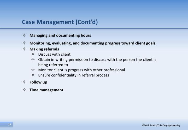 Case Management (Cont'd)