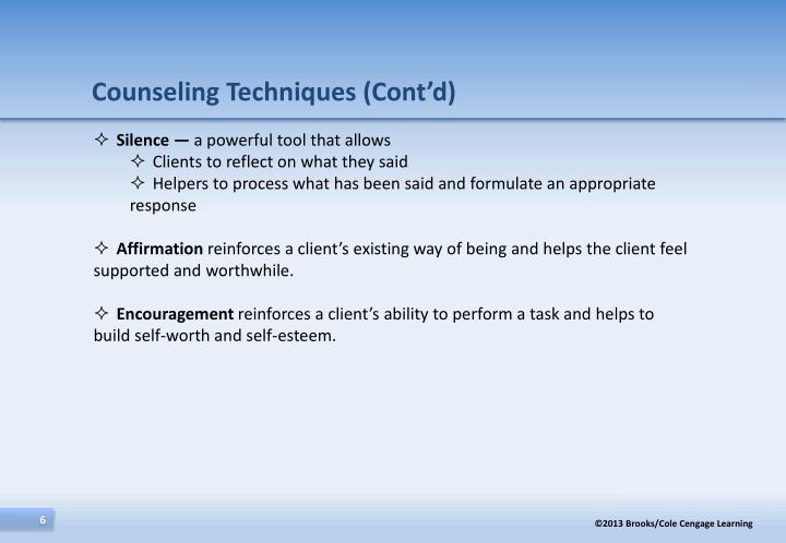 Counseling Techniques (Cont'd)