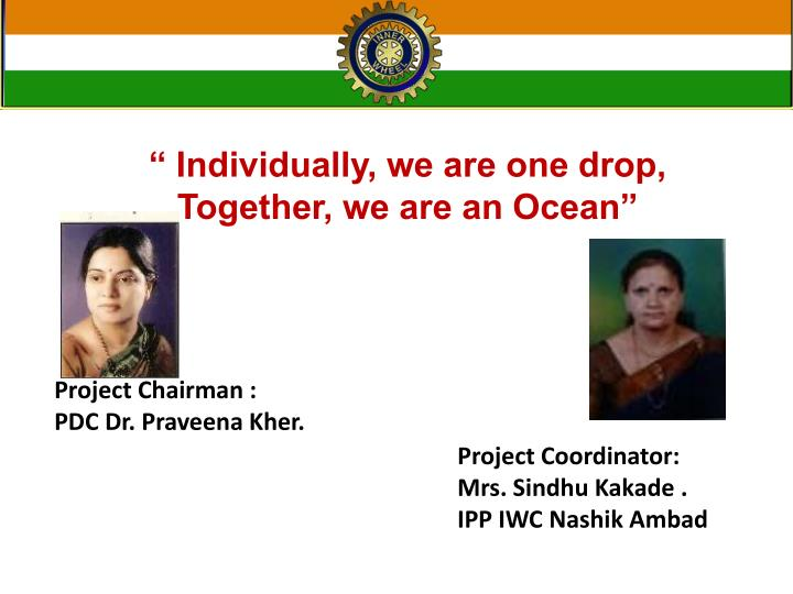 """"""" Individually, we are one drop,"""