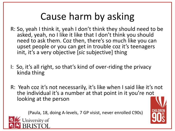 Cause harm by asking