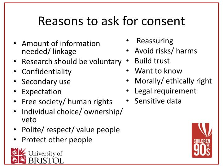 Reasons to ask for consent