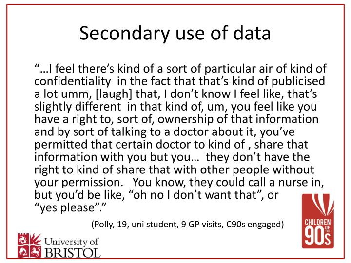 Secondary use of data