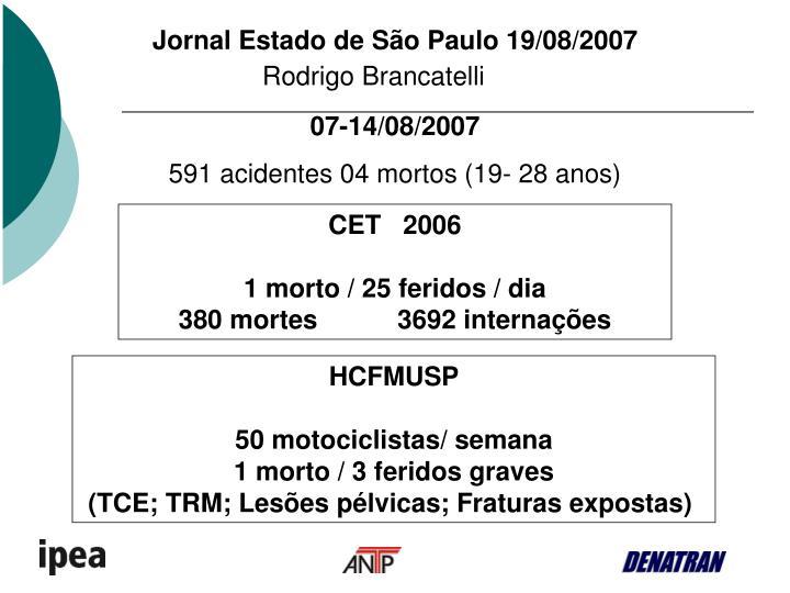Jornal Estado de São Paulo 19/08/2007