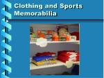 clothing and sports memorabilia
