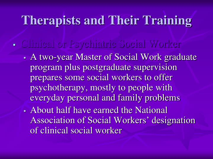 Therapists and Their Training