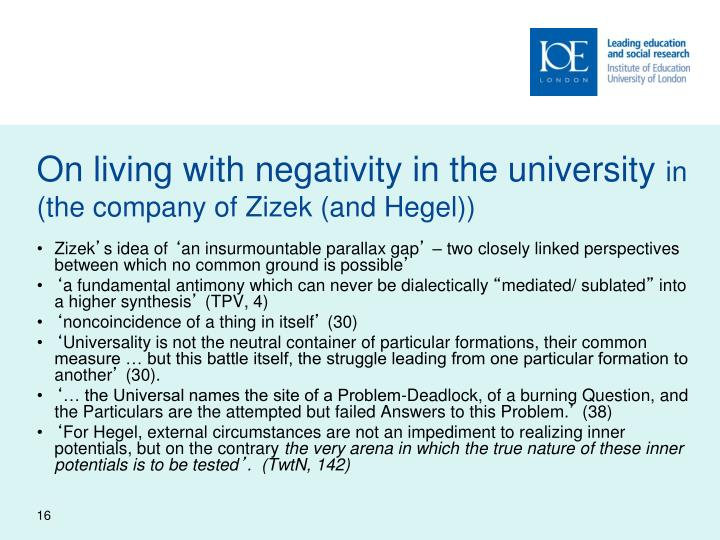 On living with negativity in the university