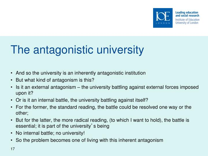 The antagonistic university